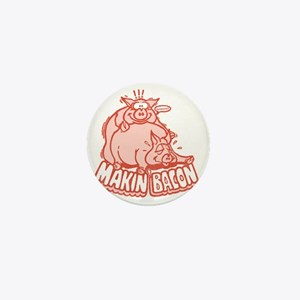 makinbacon2_tran Mini Button
