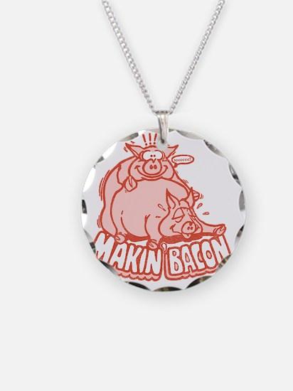 makinbacon2_tran Necklace