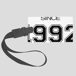 1992 birthday gift idea Large Luggage Tag