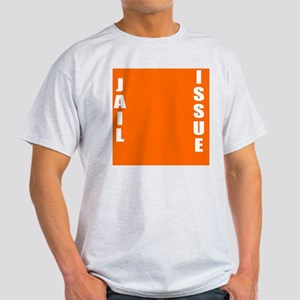 Jail Issue Light T-Shirt