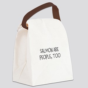 SALMON ARE PEOPLE, TOO. Canvas Lunch Bag