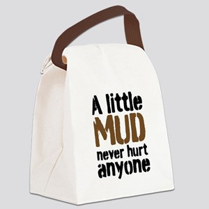A little Mud never hurt anyone Canvas Lunch Bag