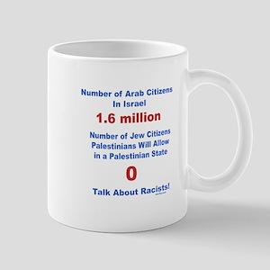 Palestinian Racism 11 oz Ceramic Mug