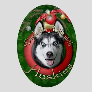 DeckHallsHuskies Oval Ornament