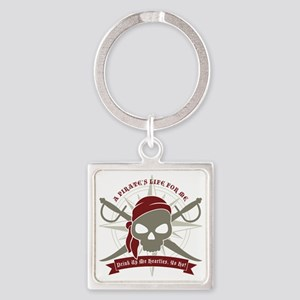 A_Pirates_Life Square Keychain