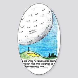 Golf Ball the Last Thing I Remember Sticker (Oval)