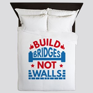 Build Bridges Not Walls Queen Duvet