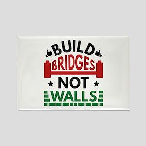 Build Bridges Not Walls Rectangle Magnet