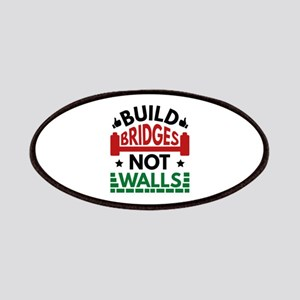 Build Bridges Not Walls Patches
