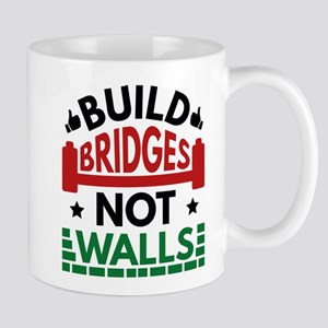 Build Bridges Not Walls Mug
