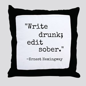 Write Drunk Throw Pillow