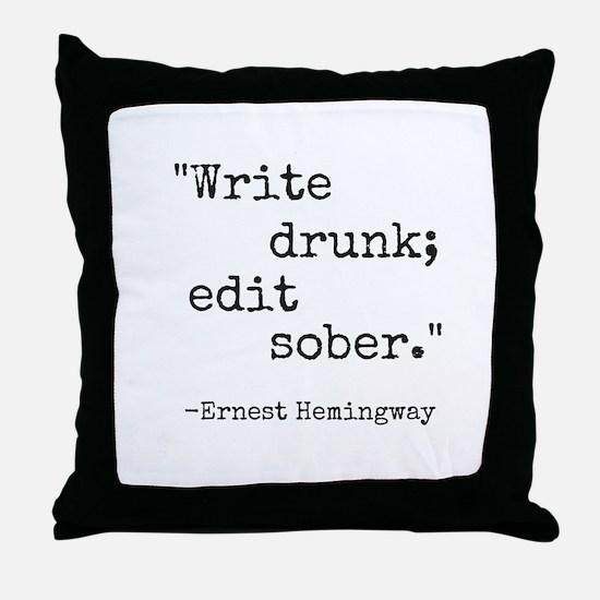 Write Drunk Throw Pillow