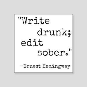 Write Drunk Sticker