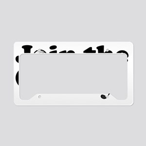 Join the club License Plate Holder