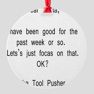 Dear Santa-Toole Pusher W Round Ornament