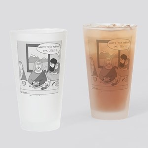 The Next to Last Supper Drinking Glass