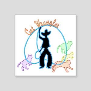 """Cat Wrangler dark Square Sticker 3"""" x 3"""""""