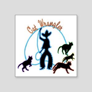 "Cat Wrangler Light Square Sticker 3"" x 3"""