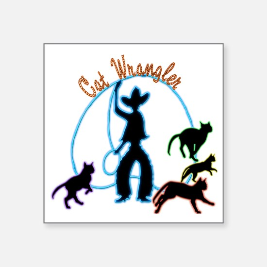 "Cat Wrangler Light Square Sticker 3"" x 3"""