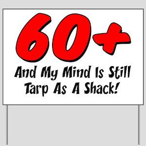 60 Plus Tarp As A Shack Yard Sign