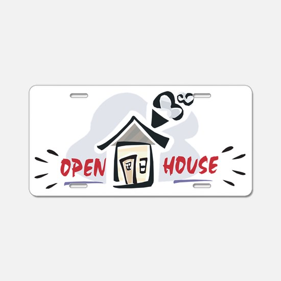 Open house Aluminum License Plate