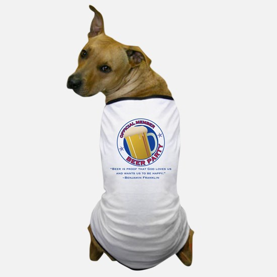 BeerPartyBFBeer Dog T-Shirt