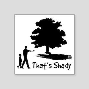 "SHADY Square Sticker 3"" x 3"""