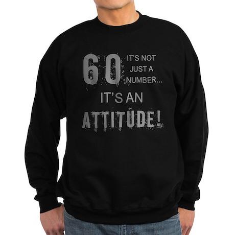 60th Birthday Attitude Sweatshirt (dark)