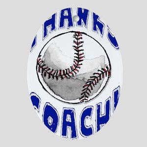 ThxBaseballCoach Oval Ornament