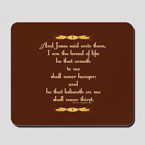 John 6:35 Wheat Mousepad
