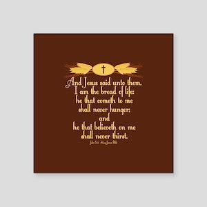 "John 6:35 Wheat Square Sticker 3"" x 3"""