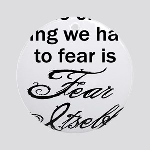 Fear Itself Round Ornament