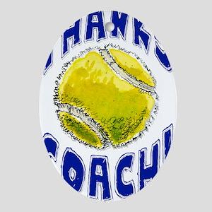 ThxTennisCoach Oval Ornament