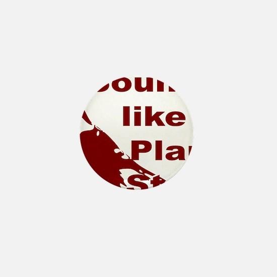 sounds_like_a_plan_stan Mini Button