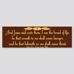 John 6:35 Wheat Sticker (Bumper)