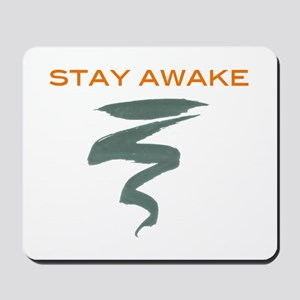 Stay Awake Mousepad
