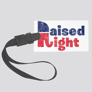 Raised Right 2 Large Luggage Tag
