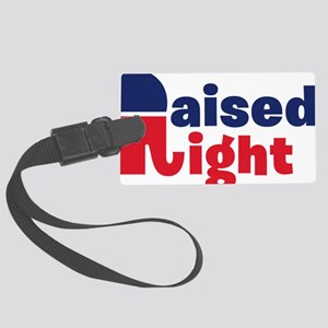 Raised Right Large Luggage Tag