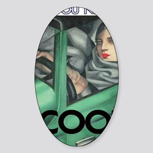 COOL = ITS ALL YOU NEED Sticker (Oval)