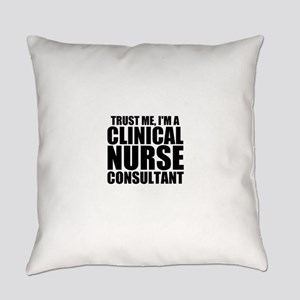 Trust Me, I'm A Clinical Nurse Consultant Ever