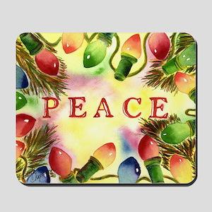 Peace--Let our peace shine through durin Mousepad