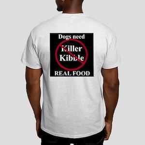 No Killer Kibble Ash Grey T-Shirt (Back Shown)