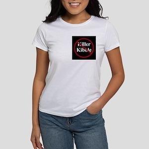 No Killer Kibble Women's T-Shirt