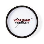 Your Band Sucks Wall Clock