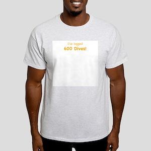 I've logged 600 dives Ash Grey T-Shirt