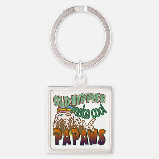 OLD HIPPIES MAKE COOL PAPAWS Square Keychain