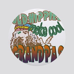 OLD HIPPIES MAKE COOL GRANDPAS Round Ornament
