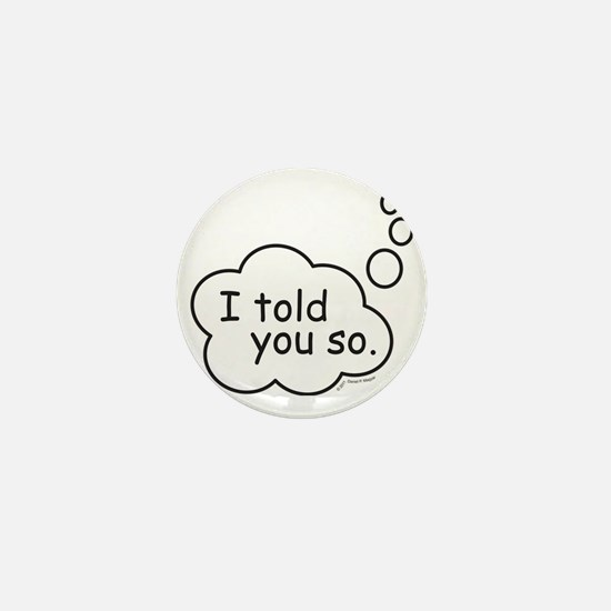 ToldYouSo Mini Button