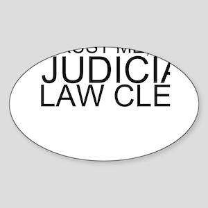 Trust Me, I'm A Judicial Law Clerk Sticker