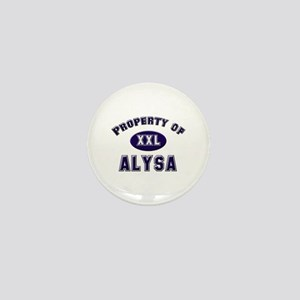 Property of alysa Mini Button